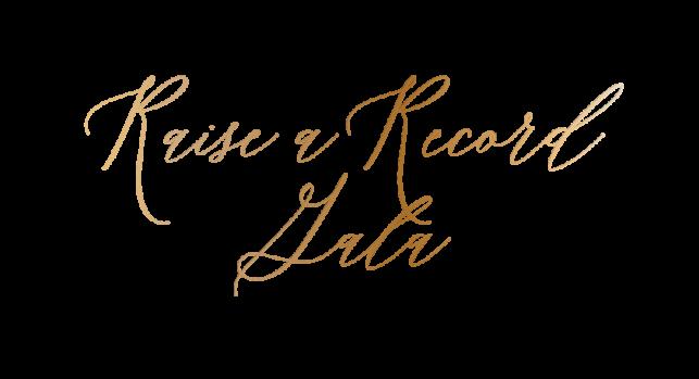 Raise a Record Gala